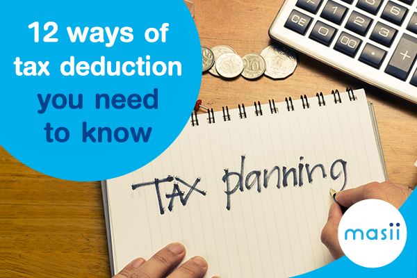 12 ways of tax deduction you need to know