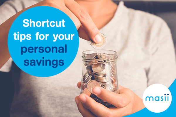 Shortcut tips for your personal savings